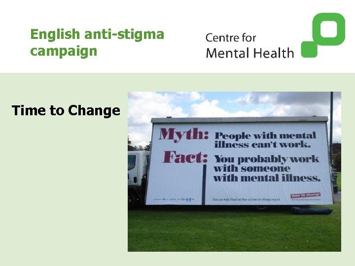 English anti-stigma campaign Time to Change