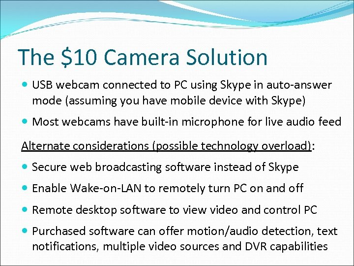 The $10 Camera Solution USB webcam connected to PC using Skype in auto-answer mode