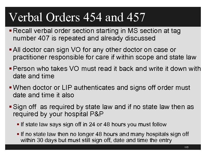 Verbal Orders 454 and 457 § Recall verbal order section starting in MS section