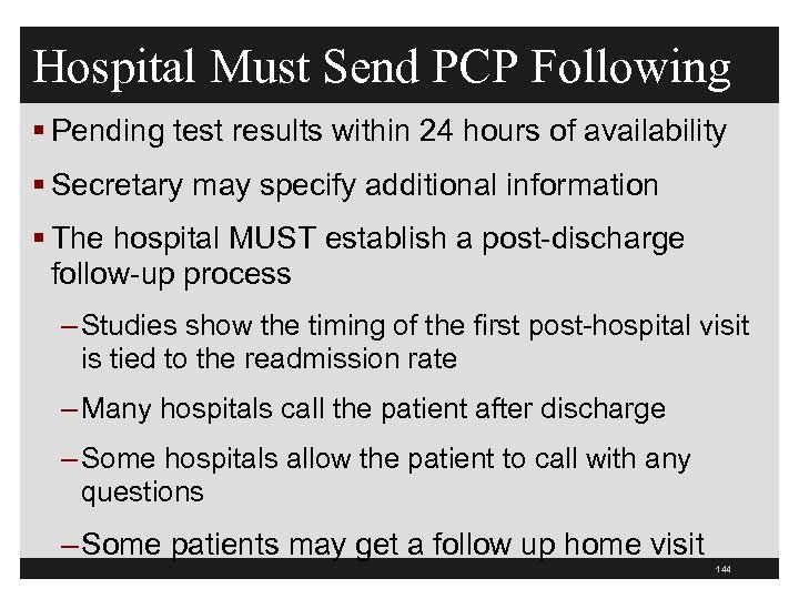 Hospital Must Send PCP Following § Pending test results within 24 hours of availability