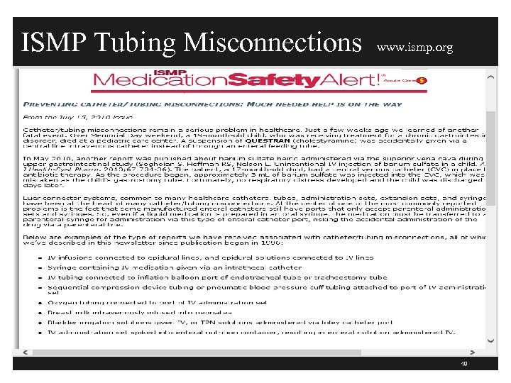 ISMP Tubing Misconnections www. ismp. org 18
