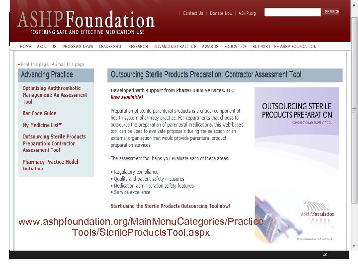 www. ashpfoundation. org/Main. Menu. Categories/Practice Tools/Sterile. Products. Tool. aspx 40