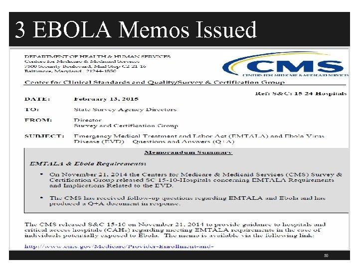3 EBOLA Memos Issued 50