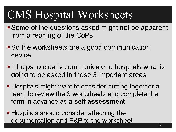 CMS Hospital Worksheets § Some of the questions asked might not be apparent from