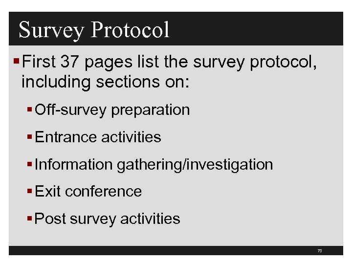Survey Protocol § First 37 pages list the survey protocol, including sections on: §