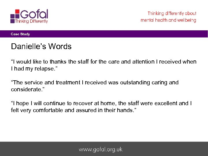 "Case Study Danielle's Words ""I would like to thanks the staff for the care"