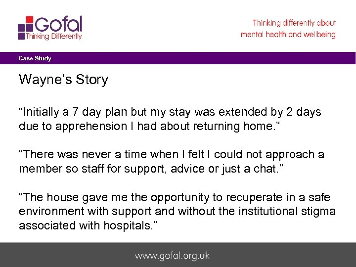 "Case Study Wayne's Story ""Initially a 7 day plan but my stay was extended"