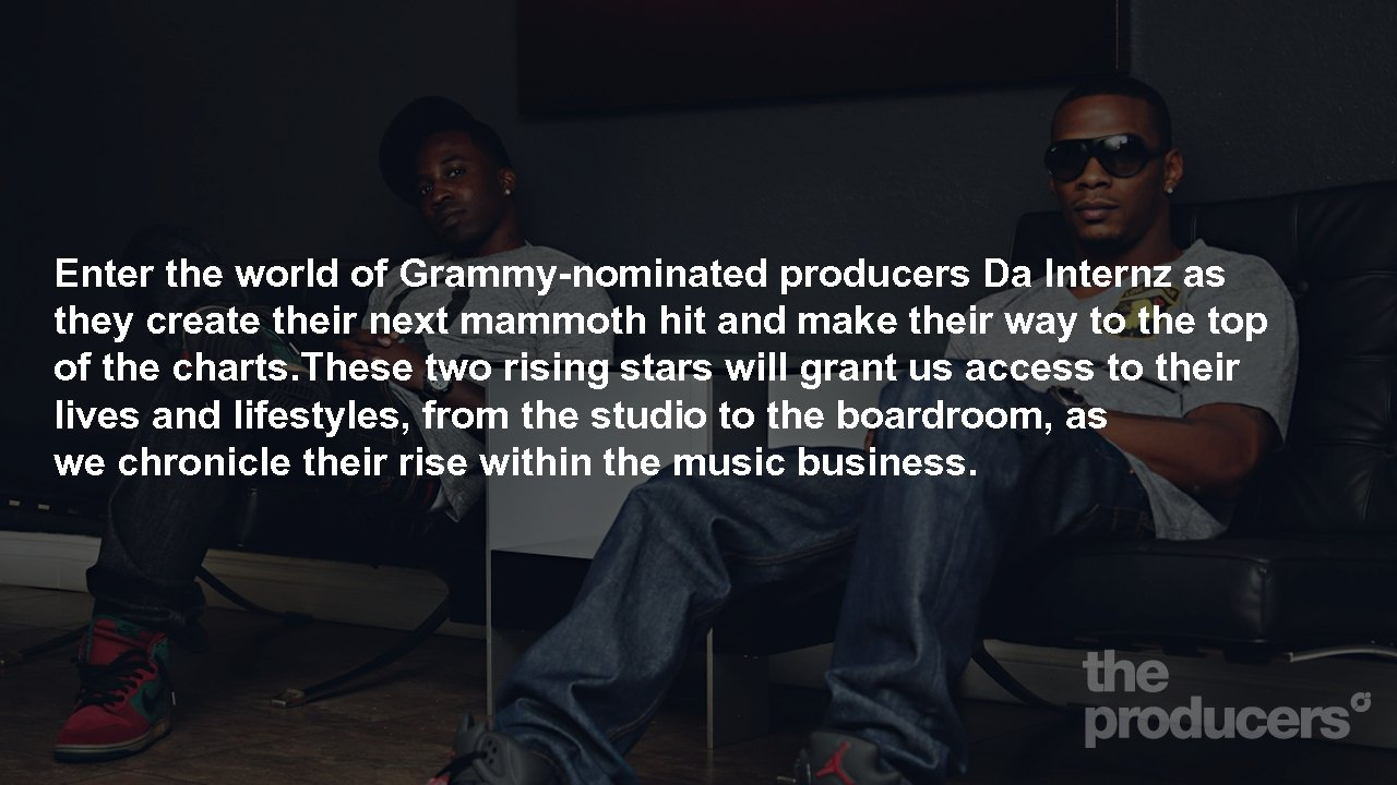 Enter the world of Grammy-nominated producers Da Internz as they create their next mammoth