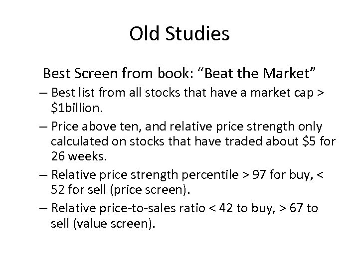 """Old Studies Best Screen from book: """"Beat the Market"""" – Best list from all"""