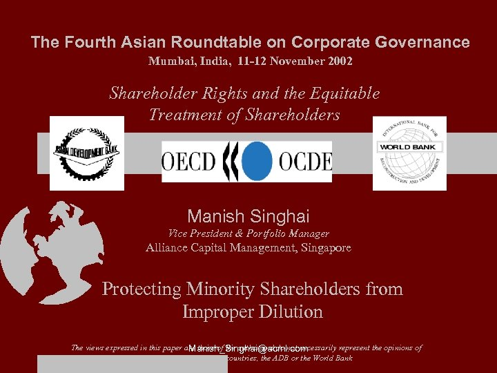 The Fourth Asian Roundtable on Corporate Governance Mumbai, India, 11 -12 November 2002 Shareholder