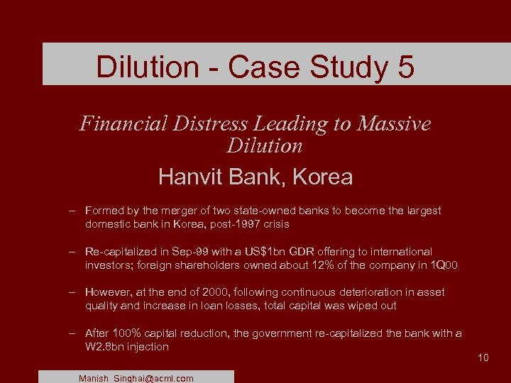 Dilution - Case Study 5 Financial Distress Leading to Massive Dilution Hanvit Bank, Korea