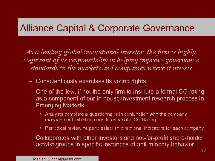 Alliance Capital & Corporate Governance As a leading global institutional investor, the firm is