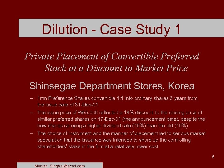 Dilution - Case Study 1 Private Placement of Convertible Preferred Stock at a Discount
