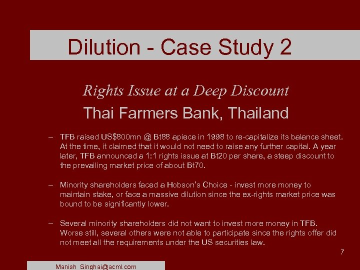 Dilution - Case Study 2 Rights Issue at a Deep Discount Thai Farmers Bank,