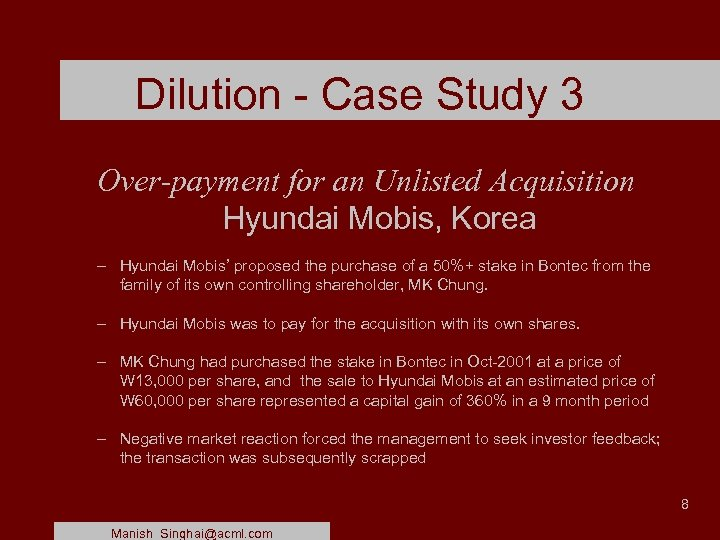 Dilution - Case Study 3 Over-payment for an Unlisted Acquisition Hyundai Mobis, Korea –