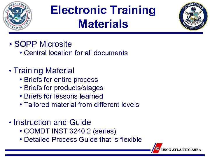 Electronic Training Materials • SOPP Microsite • Central location for all documents • Training