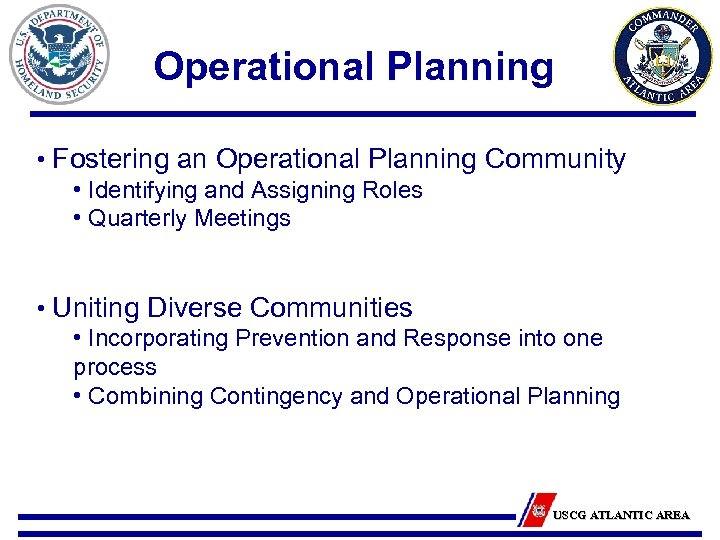 Operational Planning • Fostering an Operational Planning Community • Identifying and Assigning Roles •