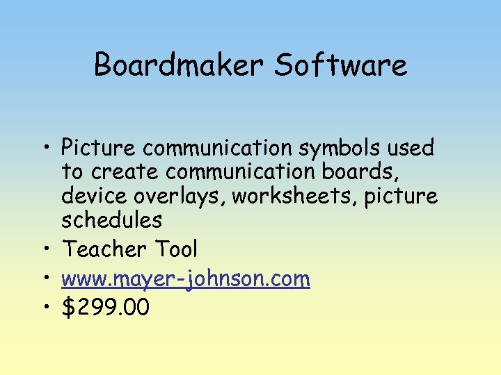 Boardmaker Software • Picture communication symbols used to create communication boards, device overlays, worksheets,