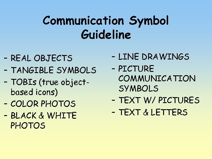 Communication Symbol Guideline – REAL OBJECTS – TANGIBLE SYMBOLS – TOBIs (true objectbased icons)
