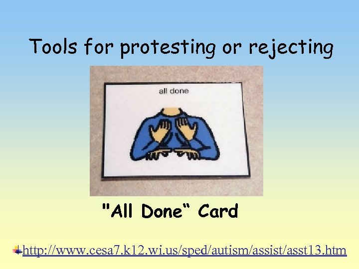 Tools for protesting or rejecting