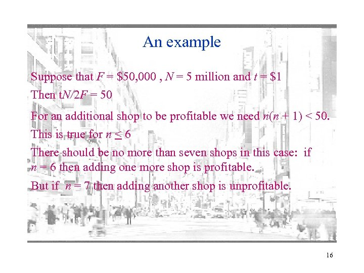 An example Suppose that F = $50, 000 , N = 5 million and