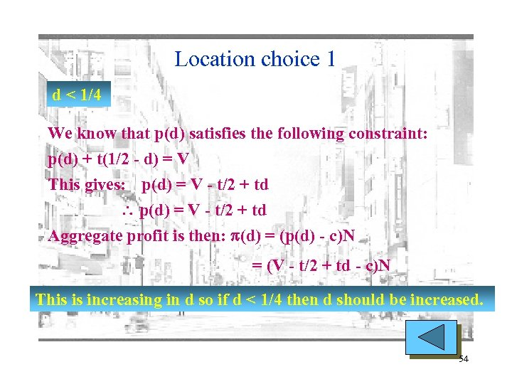 Location choice 1 d < 1/4 We know that p(d) satisfies the following constraint: