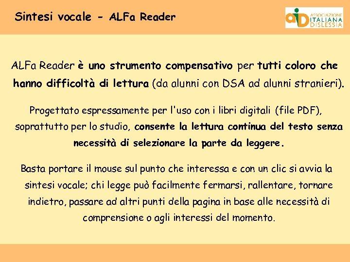 Sintesi vocale - ALFa Reader è uno strumento compensativo per tutti coloro che hanno