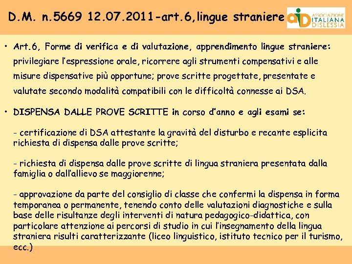 D. M. n. 5669 12. 07. 2011 -art. 6, lingue straniere • Art. 6,
