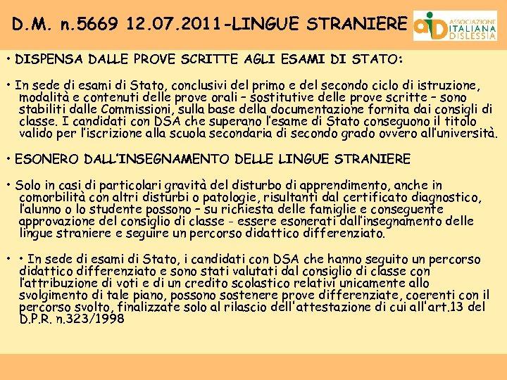D. M. n. 5669 12. 07. 2011 -LINGUE STRANIERE • DISPENSA DALLE PROVE SCRITTE