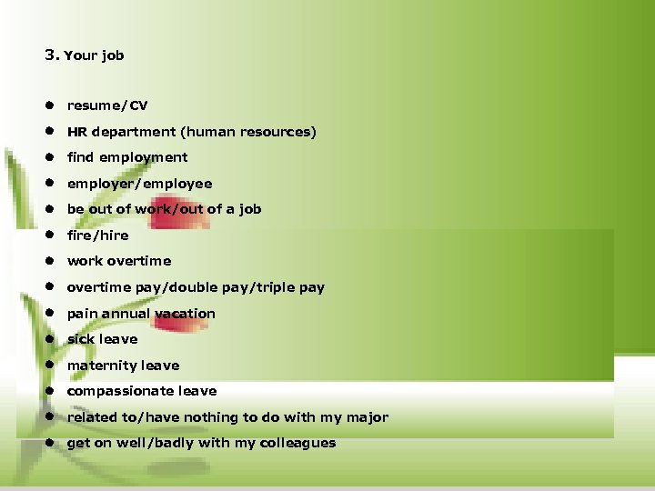 3. Your job l resume/CV l HR department (human resources) l find employment l