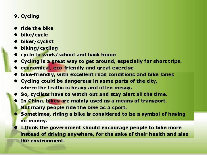 9. Cycling l ride the bike l bike/cycle l biker/cyclist l biking/cycling l cycle