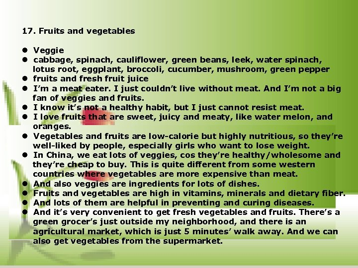 17. Fruits and vegetables l Veggie l cabbage, spinach, cauliflower, green beans, leek, water