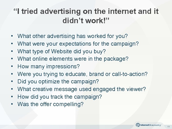 """I tried advertising on the internet and it didn't work!"" • • • What"