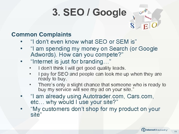 """3. SEO / Google Common Complaints • """"I don't even know what SEO or"""