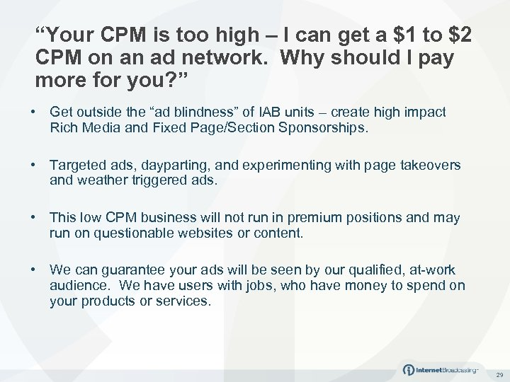 """""""Your CPM is too high – I can get a $1 to $2 CPM"""