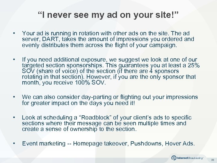 """""""I never see my ad on your site!"""" • Your ad is running in"""