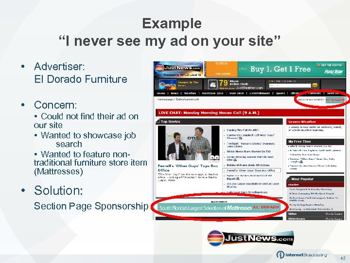 "Example ""I never see my ad on your site"" • Advertiser: El Dorado Furniture"