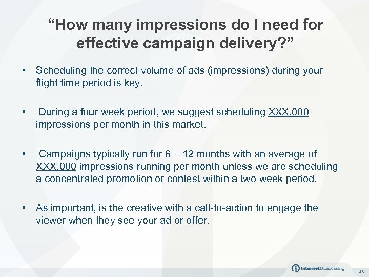 """How many impressions do I need for effective campaign delivery? "" • Scheduling the"