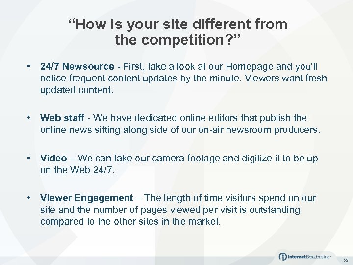 """""""How is your site different from the competition? """" • 24/7 Newsource - First,"""