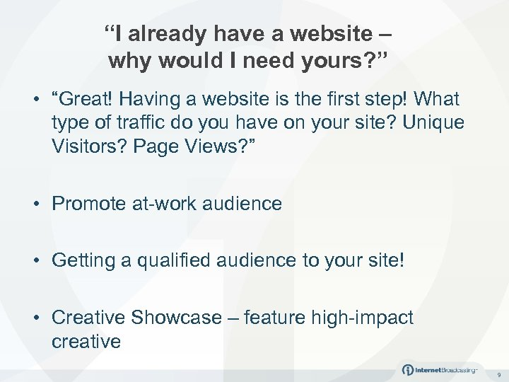 """""""I already have a website – why would I need yours? """" • """"Great!"""