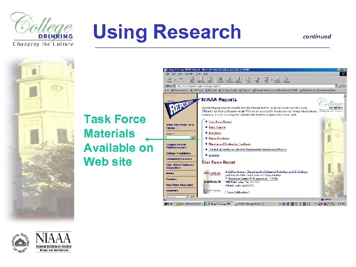 Using Research Task Force Materials Available on Web site continued
