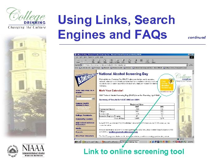 Using Links, Search Engines and FAQs Link to online screening tool continued
