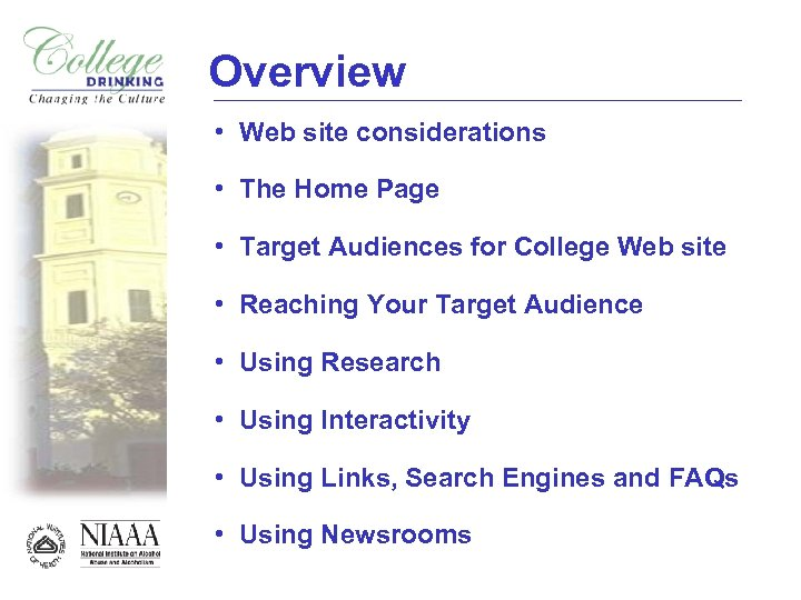 Overview • Web site considerations • The Home Page • Target Audiences for College