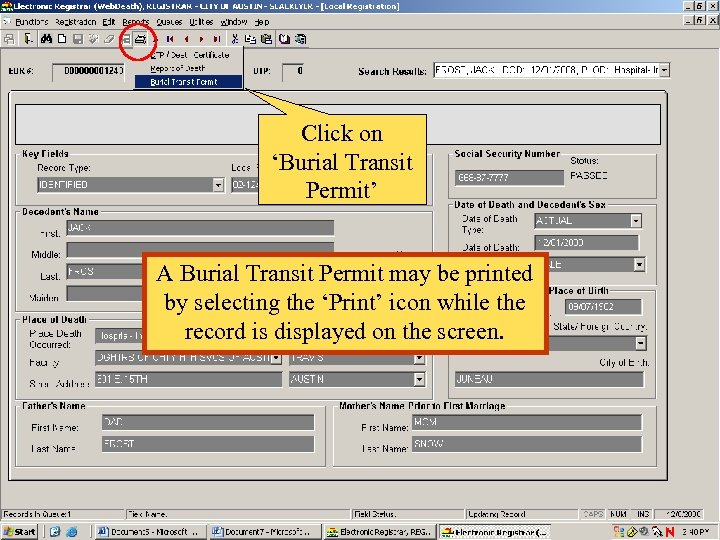 Click on 'Burial Transit Permit' A Burial Transit Permit may be printed by selecting