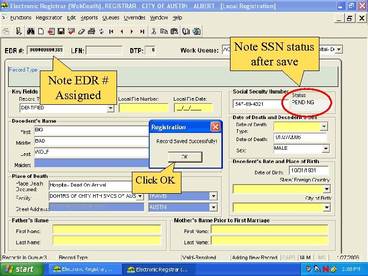 Note SSN status after save Note EDR # Assigned Click OK