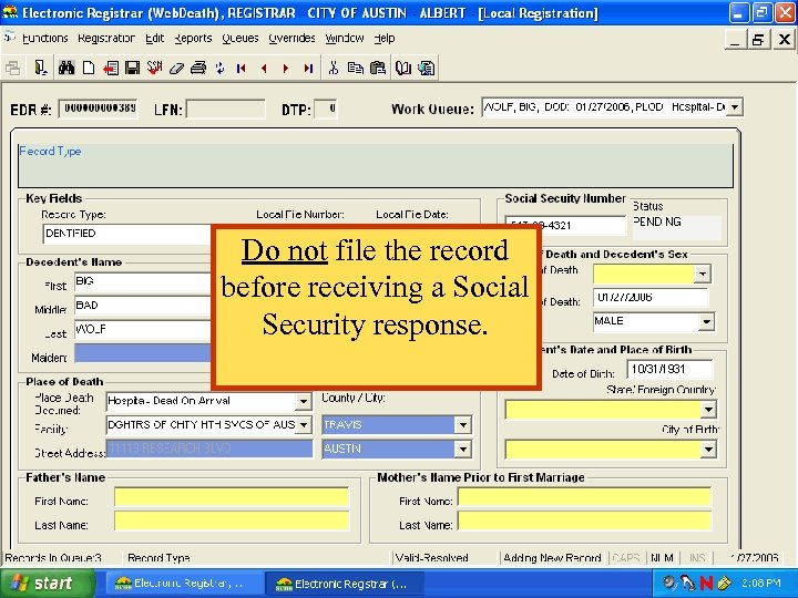 Do not file the record before receiving a Social Security response.