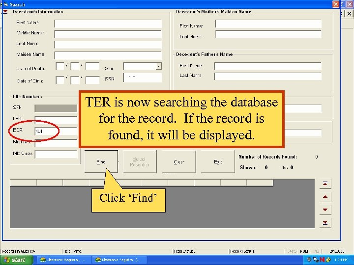 TER is now searching the database for the record. If the record is found,