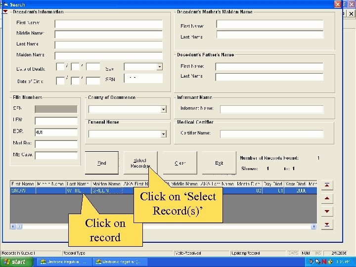 Click on record Click on 'Select Record(s)'