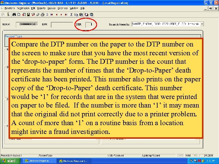 Compare the DTP number on the paper to the DTP number on the screen