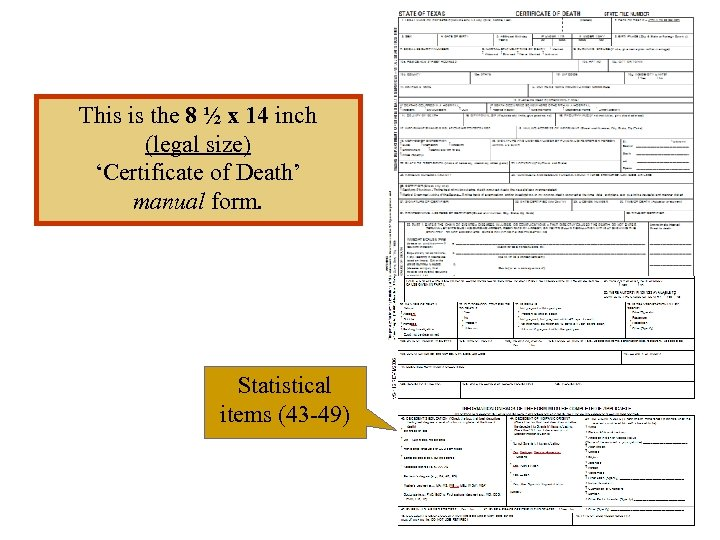 This is the 8 ½ x 14 inch (legal size) 'Certificate of Death' manual